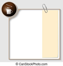 vector frame for text with a cup of coffee and notepaper