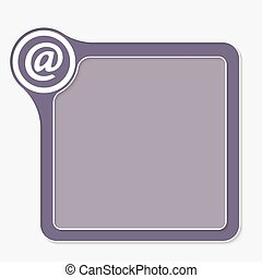 Vector frame for your text and email icon