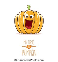 vector funny cartoon cute orange smiling pumkin isolated on white background. My name is pumkin vector concept illustration. vegetable funky halloween or thanksgiving day character