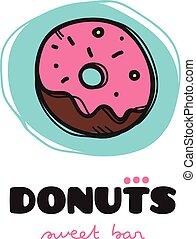 Vector funny doodle style donut logo. Sketchy cafe logo