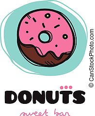 Vector funny doodle style donut logo. Sketchy cafe logo