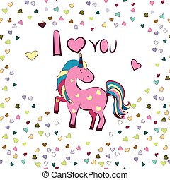 Vector graphics. White heart-shaped frame with the inscription I love you and unicorn . Illustration for Valentine s Day.