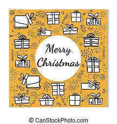 Vector greeting card, black and white set of gifts on orange background with a white circle in the middle and a congratulation for Christmas. Use for cards, invitations, background. Doodle illustration