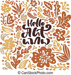 Vector Greeting card with text Hello Autumn. Orange leaves of maple, september, october or november foliage, oak and birch tree, fall nature season poster or banner design
