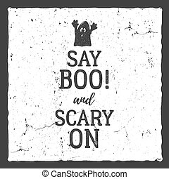 Vector Halloween Typography Label Template. Vector Text   Say Boo And Scary  On. With