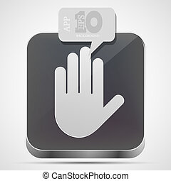 Vector hand app icon with gray bubble speech. Eps10