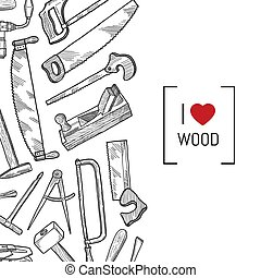 Vector hand drawn carpentry background with place for text illustration