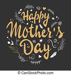 vector hand drawn lettering with branches, swirls, flowers and quote - happy mothers day