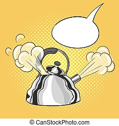 Vector hand drawn pop art illustration of kettle with a steam pulled out from the lid. Empty speech bubble. Retro style. Hand drawn sign. Illustration for print, web.