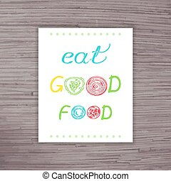 vector hand drawn poster with label - eat good food with letters from a slice of vegetables