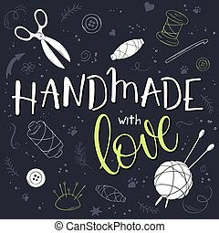 vector hand drawn romantic poster with knitting ball and handwritten lettering quote - handmade with love