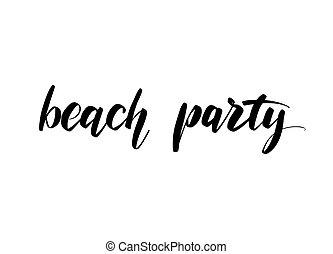 Vector hand drawn summer inscription for beach party.