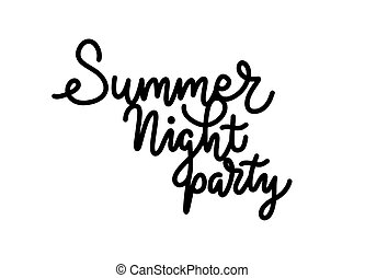 Vector hand drawn summer inscription for night beach party.