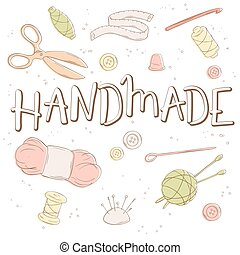 vector hand lettering label - handmade - with tailoring and knitting tools. Design for poster, t-shirt or mug