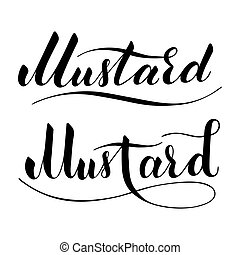 Vector hand written mustard text isolated on white background