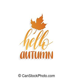 Vector Happy Autumn hand lettering. Maple leaf illustration on yellow background. Typography poster.