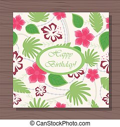 happy birthday card hawaiian pattern on wooden background