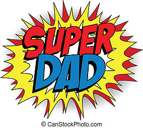 Happy Father Day Super Hero Dad - Vector - Happy Father Day ...
