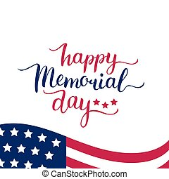 Vector Happy Memorial Day card. National american holiday illustration with USA flag.Festive poster with hand lettering.