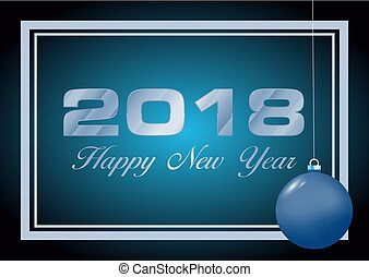 Vector Happy new year 2018 card in blue with christmas ball