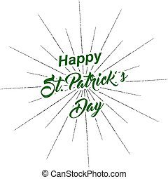 Vector Happy St. Patrick's Day inscription with rays of blast isolated on white background.