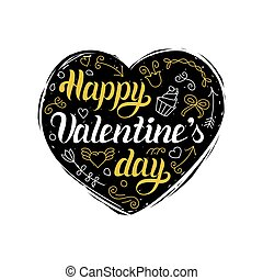 Vector Happy Valentines Day hand lettering. Festive calligraphy on heart shape background for greeting card, invitation.