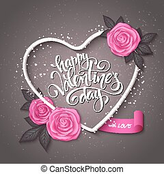 Vector happy valentines day lettering with heart shaped frame, rose and banner