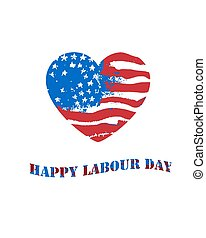 Vector heart shaped american flag. Happy Labor Day. Hand drawn illustration.
