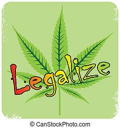 vector, hoja cannabis, y, legalize, descripción, vector