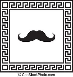 Vector icon mustache in a frame with a Greek ornament EPS
