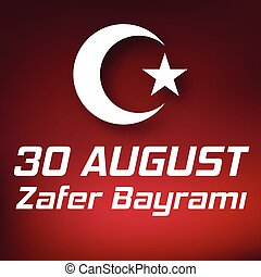 30 august zafer bayrami Victory Day Turkey