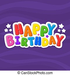 Vector illustration alphabet. Cartoon letters. Happy Birthday.