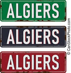 Vector Illustration City ALGIERS Country ALGERIA. metal sign Grunge Style.