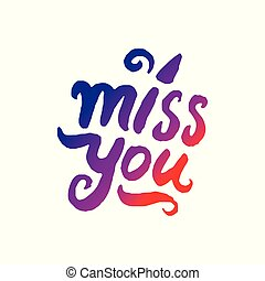 Vector illustration concept of Miss you word lettering colorful icon.