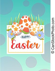 Vector illustration cyan Happy Easter background with realistic Easter eggs and spring flowers. Easter card, poster, invitation, banner. Three eggs with a pattern, color, grass and lettering inscription