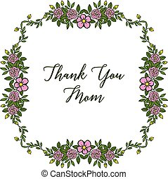 Vector illustration decor of card thank you mom with beautiful rose flower frame