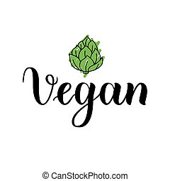 Vector illustration, food design. Handwritten lettering for restaurant, cafe menu. Vector elements for labels, logos, badges, stickers or icons. Vegan with artichoke.