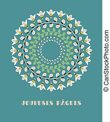 Greeting Card with French Text Joyeuses Paques, in English Happy Easter. Pussy Willow Branches, Green Leaves and Bees.
