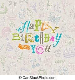 Vector illustration - Hand drawn Happy Birthday greeting card