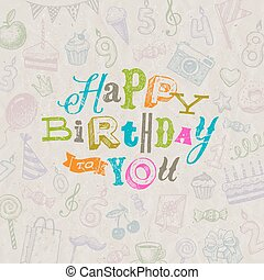 Vector illustration - Hand drawn Happy Birthday greeting card.eps