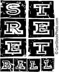 streetball - Vector illustration inscription streetball with...
