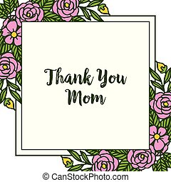 Vector illustration letter thank you mom with ornate of rose flower frame
