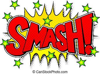 vector illustration of a comic sound effect smash
