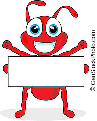 cute little red ant with blank sign
