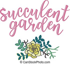 'Succulent garden' lettering
