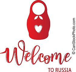 """Vector illustration of a """"Welcome to Russia"""" Invitation with Russian doll"""