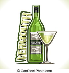 Vector illustration of alcohol drink dry Vermouth, poster...