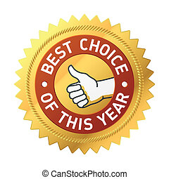 Best choice of this year label - Vector illustration of an...