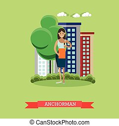 Vector illustration of anchorman, flat design. - Vector...
