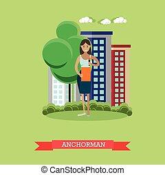 Vector illustration of anchorman, flat design. - Vector...